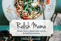 The Relish Mama cookbook ; recipes from a shared table and the Relish Mama kitchen