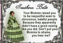 A Southern Belle Life / by Petrina Moretz