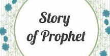 Story of Prophet in Islam