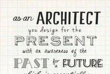 Architectural quotes - Citas de arquitectura / Inspiration quotes