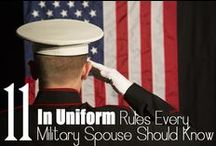 For the Military Family / Let's be honest: there are some things only military families will understand. Here's to celebrating the ups and dealing with the downs.