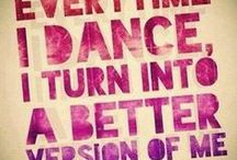 The Dance Mottos
