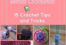 Tips and Tricks - Crochet & Knitting / Links to great tips on 'how to' in crochet and knitting