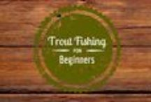 troutfishingforbeginners / A beginners guide to go trout fishing.