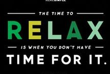 Relax! / Stress reduction techniques.