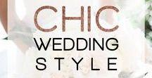 Chic Wedding Style