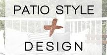 Patio Style + Design