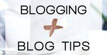 Blogging + Blog Tips