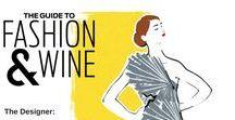 Guide to Fashion & Wine
