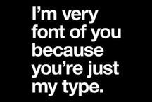 I'm very font of you