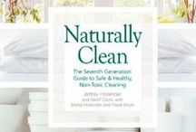 Eco-Friendly Cleaning / Make Your Own non toxic cleaners and useful natural alternatives.