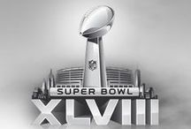Super Bowl XLVIII / Are you ready for some FOOTBALL!!!?!?!?
