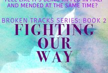 Fighting Our Way / Broken Tracks Series: Book 2