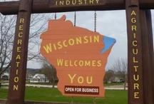 WISCONSIN / Places & Things & People In Wisconsin / by Tamara Olson Tysver