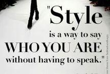 Fashionable Wisdom / by Laurie Petrakovitz