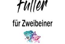 ☆ Futter für Zweibeiner ☆ / Auch Frauchen und Herrchen wollen leckeres und gesundes Essen