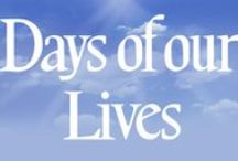 Days of our LIVES / by Dawn Germano