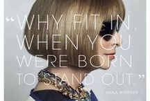 A Little Fashion Quote / Fashionable Word Inspirations from around the world