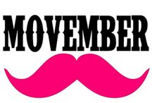Movember / Movember brings awareness to prostate cancer & other male cancers. Grow a mustache to show your support for awareness & research.