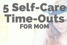 Self-Care For New Mom / Exercises, recipes and positive thoughts for mommy-hood.