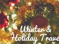 Winter & Holiday Travel / The cold won't stop us from taking to the road and enjoying all of the best events and attractions to celebrate the season of giving.