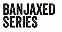 Banjaxed Series / Dark Contemporary Romance