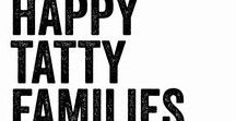 "Happy-Tatty Families / Proving Love Has No ""Perfect"" Image"