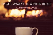 Hygge / Winter, cosy, pleasure, home comforts, contentment, well being...