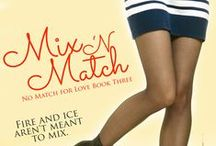 NMFL: Mix 'N Match / Mix 'N Match by Lindzee Armstrong. Available now from Amazon! http://www.amazon.com/dp/B01EVTIJBM/