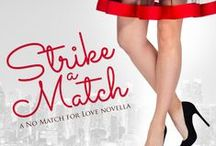 NMFL: Strike a Match / Strike a Match by Lindzee Armstrong.