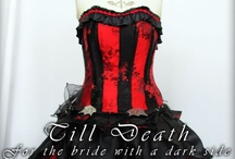 Till Death Bridal / For the Bride with a dark side