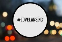 #LoveLansing / Located in Lansing's Old Town, we hold this city near and dear to our hearts. With Lansing's collection of unique people, good eats, and abundant opportunity, this board is a tribute to the numerous reasons why we #LoveLansing.