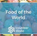 Food of the World / Discover the different foods that will await you on your volunteering journey!