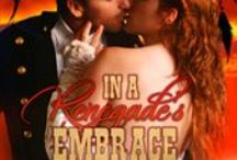 In a Renegade's Embrace, (Western Rebels, Book 2) / The real-life settings and people in IN A RENEGADE'S EMBRACE, set in 1876 Deadwood, SD. It's the story of Fox Matthews, who comes to Deadwood to forget a battle he couldn't change, and Maddie Avery, a proper young lady from Philadelphia who is shocked by conditions in this wild frontier town. Can these two overcome the many obstacles that separate them? / by Cynthia Wright