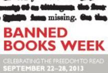 It's Banned Books Week! / September 22- 28, 2013 is Banned Books Week, the  national book community's annual celebration of the freedom to read. Hundreds of libraries and bookstores around the country draw attention to the problem of censorship by mounting displays of challenged books and hosting a variety of events.  We read banned books...do you?