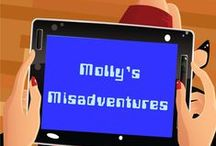 Molly's Misadventures Teasers / A few teasers from my new book, Molly's Misadventures, to get readers excited about the book
