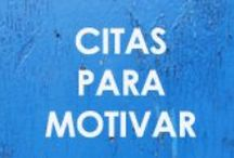 CITAS / Tablero sobre citas para motivar e inspirar