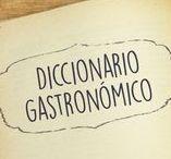 Diccionario Gastronómico / Los términos de recetas de cocina que te meten en problemas en tu cocina, nosotros te decimos que significa.