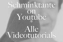 Schminktante on youtube - Beauty Tutorials / My Tutorials on Youtube.