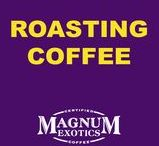 Roasting Coffee / -Specialty coffee, roasted to perfection-