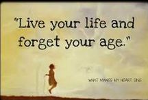You Said It / Quotes and inspirations about living life well.