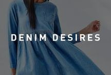 Denim Desires / Denim for every occasion. From the basic essentials to out of the ordinary styles. Every girl loves her blue jeans.