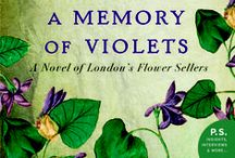 A Memory of Violets / Inspiration for my second novel A MEMORY OF VIOLETS.