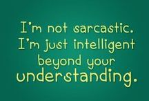 Daily-dose-of-sarcasm / sarcastic Quotes