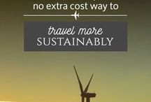 Responsible Travel / Sustainable travel tips.