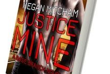 Justice Mine - Base Branch Novel 2 / A journalism student stumbles into a vile web of corruption and plans to expose it's architects, if her lawyer, who has far more skill than the common court flea since he's an agent for MI-6, can keep her alive. www.meganmitcham.com