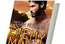 Enemy Mine - Base Branch Novel 1 / CIA operative barters her body with a warlord's son in her quest for vengeance against the man who killed her family www.meganmitcham.com