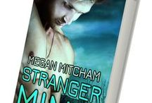 Stranger Mine - Base Branch Novel 3 / Mission: destroy a human trafficking facility and exterminate it's operators. Base Branch operative, Ryan Noble blows his extraction to rescue a woman chained inside. Piper Vega needs information. It has taken far too long to cull it from her captors. She finally has the facts she needs to complete her task, but it'll take a miracle to set her free and see it achieved. Santo Padre knows she never expected her good favor to come in the form of a man. www.meganmitcham.com
