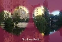 Berlin / Bilder und Kurzvideos von mir aus Berlin