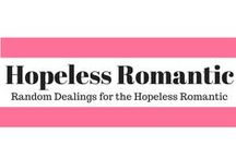Hopeless Romantic / Traveling with your partner, how to love, finding the one, date night, wife, husband,